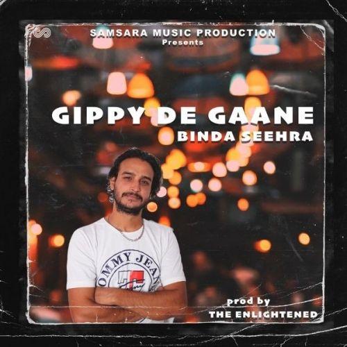 Gippy De Gaane Binda Seehra, The Enlightened Mp3 Song Download
