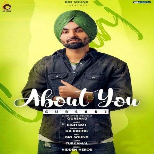 About You Gursanj Mp3 Song Download