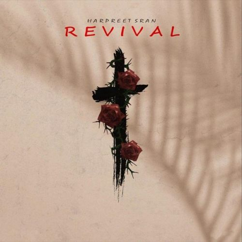 Revival Harpreet Sran Mp3 Song Download