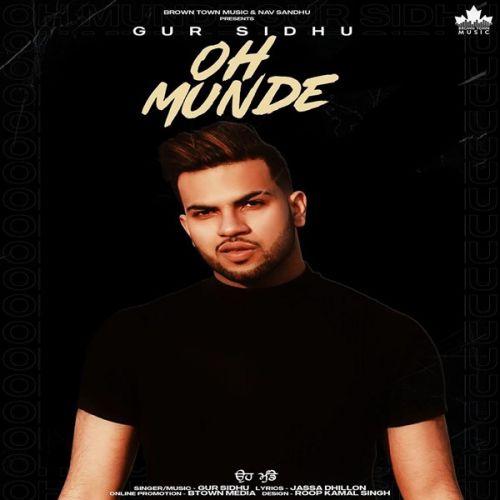 Oh Munde Gur Sidhu Mp3 Song Download