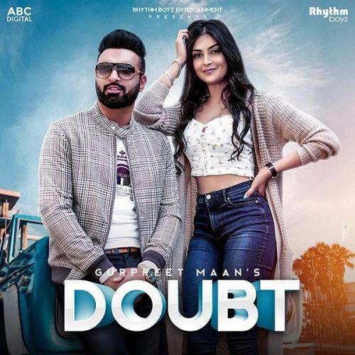 Doubt Gurpreet Mann Mp3 Song Download