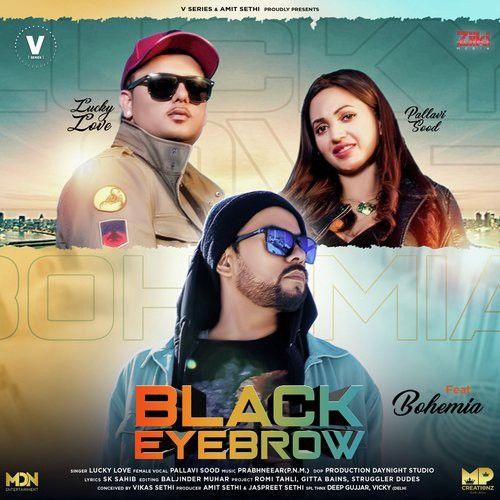 Black Eyebrow Bohemia, Pallavi Sood Mp3 Song Download