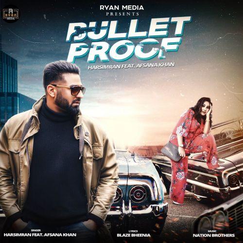 Bulletproof Harsimran, Afsana Khan Mp3 Song Download