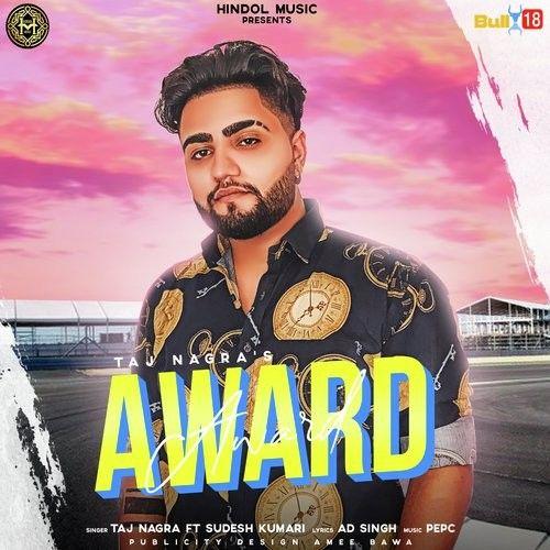Award Taj Nagra, Sudesh Kumari Mp3 Song Download