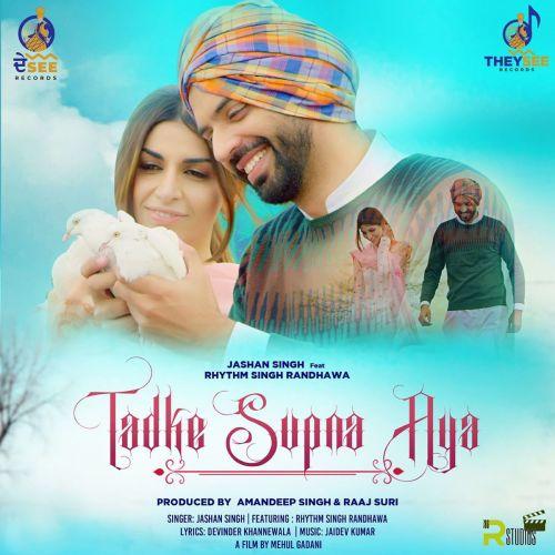 Tadke Supna Aya Jashan Singh Mp3 Song Download