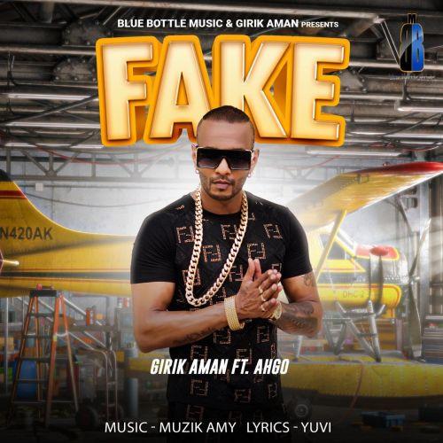 Fake Girik Aman, Ahgo Mp3 Song Download