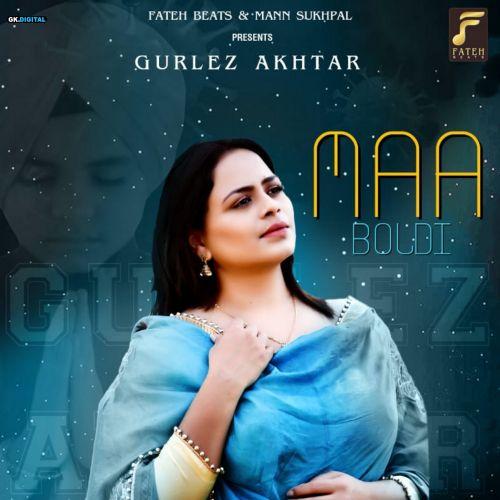 Maa Boldi Gurlez Akhtar Mp3 Song Download