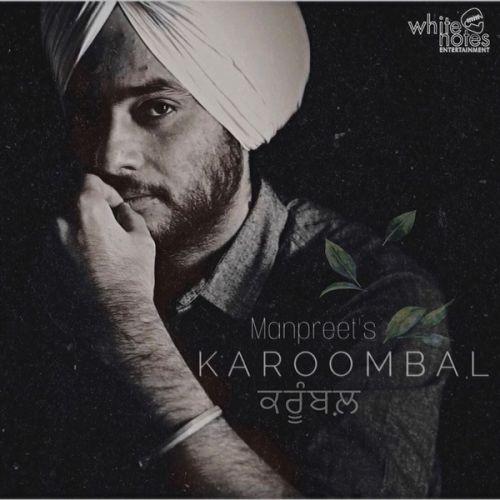 Karoombal Manpreet Mp3 Song Download