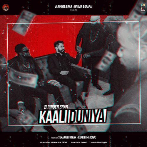 Kaali Duniya Varinder Brar Mp3 Song Download