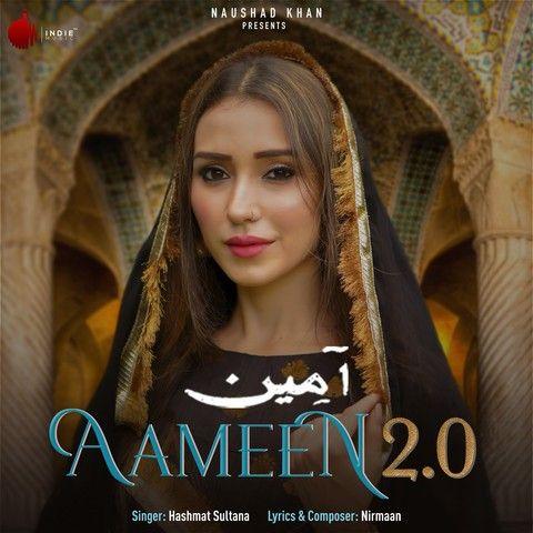 Aameen 2.0 Hashmat Sultana Mp3 Song Download