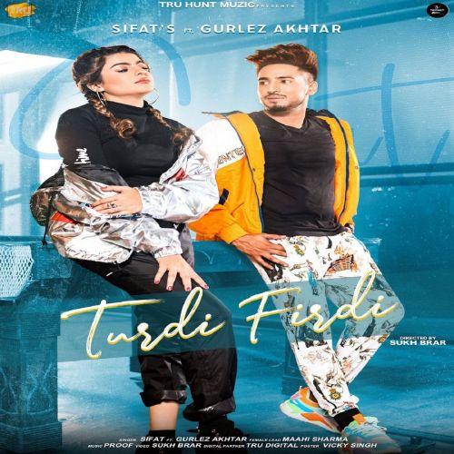 Turdi Firdi Gurlez Akhtar, Sifat Mp3 Song Download