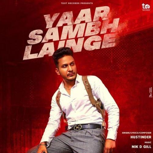 Yaar Sambh Lainge Hustinder Mp3 Song Download