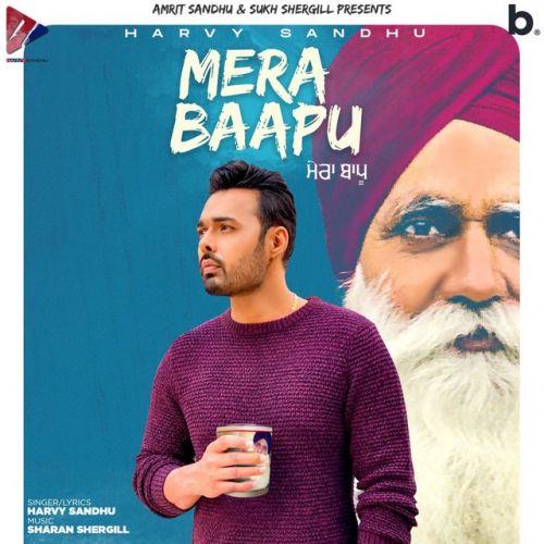 Mera Baapu Harvy Sandhu Mp3 Song Download