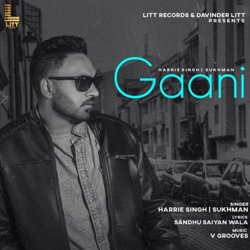 Gaani Harrie Singh Mp3 Song Download