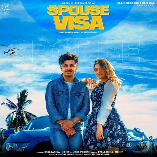 Spouse Visa Dyalgarhia Mohit Mp3 Song Download