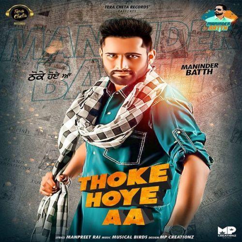 Thoke Hoye Aa Maninder Batth Mp3 Song Download