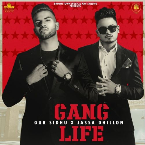 Gang Life Gur Sidhu Mp3 Song Download