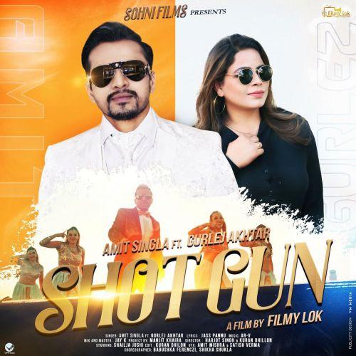 Shotgun Gurlez Akhtar, Amit Singla mp3 song download, Shotgun Gurlez Akhtar, Amit Singla full album mp3 song