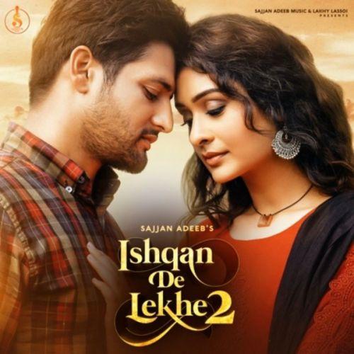 Ishqan De Lekhe 2 Sajjan Adeeb mp3 song download, Ishqan De Lekhe 2 Sajjan Adeeb full album mp3 song