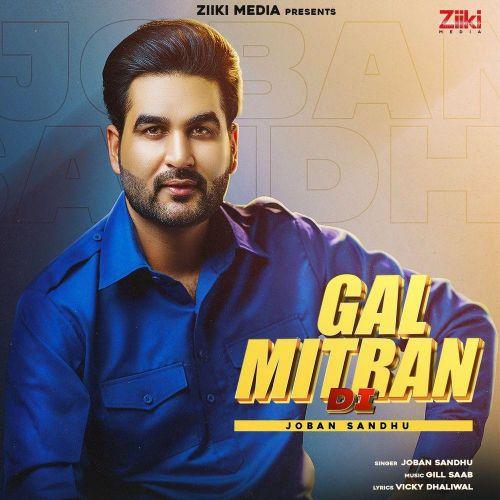Gal Mitran Di Joban Sandhu Mp3 Song Download
