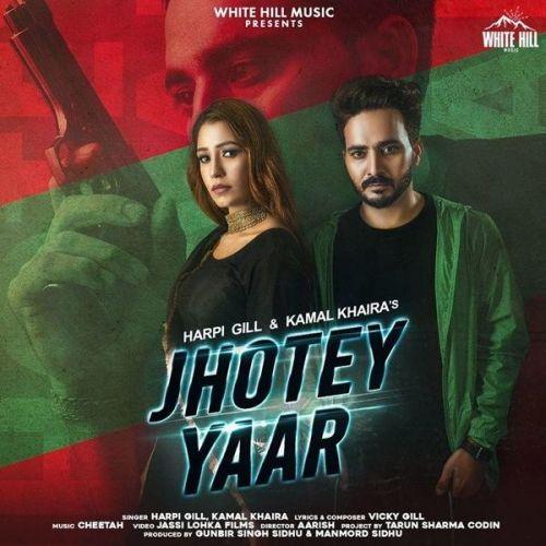 Jhotey Yaar Harpi Gill, Kamal Khaira Mp3 Song Download