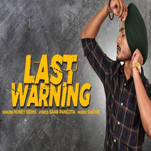 Last Warning Honey Sidhu Mp3 Song Download