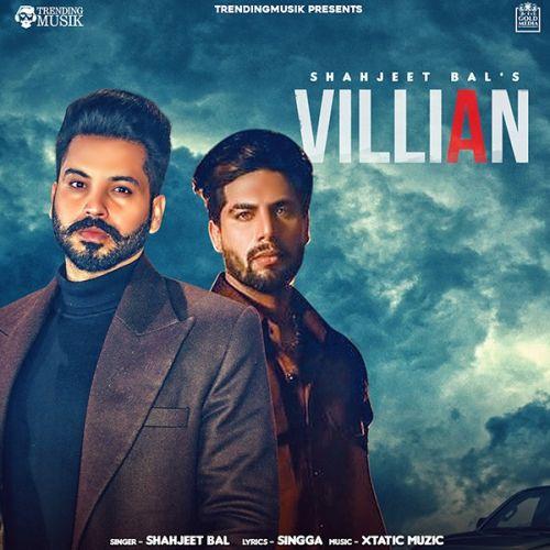 Villian Singga, Shahjeet Bal Mp3 Song Download