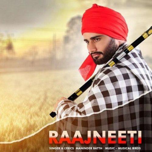 Raajneeti Maninder Batth Mp3 Song Download