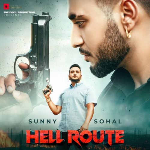 Hell Route Sunny Sohal Mp3 Song Download