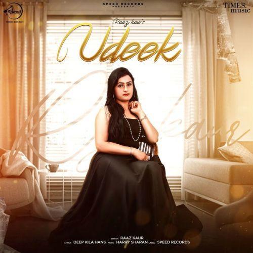 Udeek Raaz Kaur Mp3 Song Download