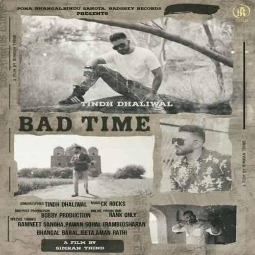 Bad Time Tindh Dhaliwal Mp3 Song Download