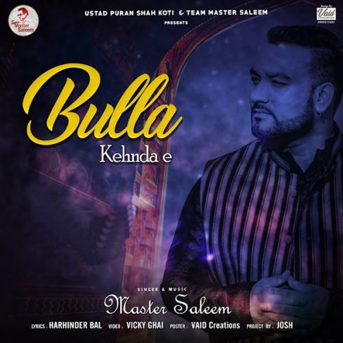 Bulla Kehnda E Master Saleem Mp3 Song Download