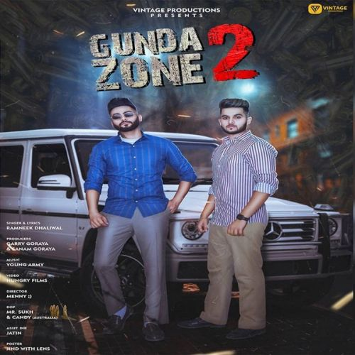 Gunda Zone 2 Ramneek Dhaliwal Mp3 Song Download