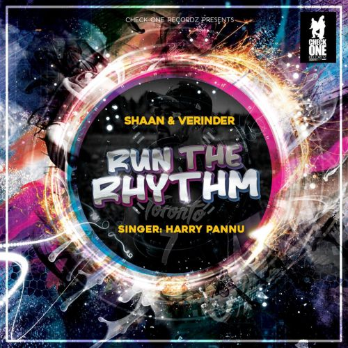 Run The Rhythm Harry Pannu Mp3 Song Download