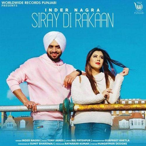 Siray Di Rakaan Inder Nagra Mp3 Song Download