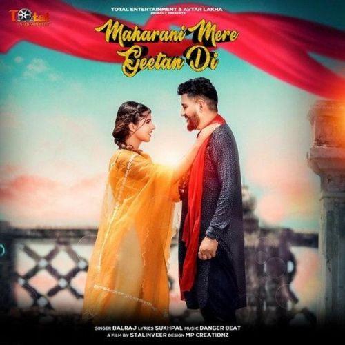 Maharani Mere Geetan Di Balraj Mp3 Song Download