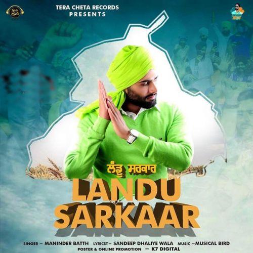 Landu Sarkaar Maninder Batth Mp3 Song Download