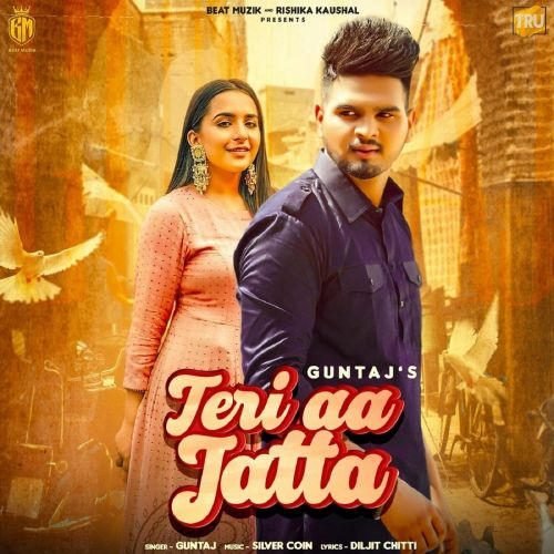 Teri Aa Jatta Guntaj Mp3 Song Download