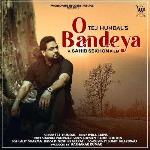 O Bandeya Tej Hundal Mp3 Song Download