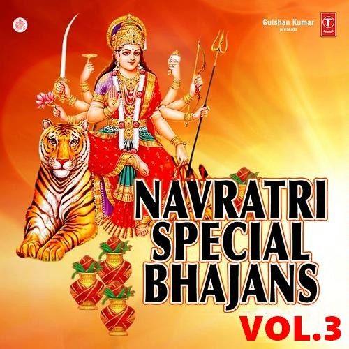 Bhor Bhai Din Chadh Gaya Anuradha Paudwal mp3 song download, Navratri Special Vol 3 Anuradha Paudwal full album mp3 song