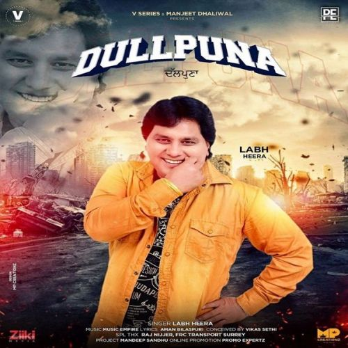 Dullpunna Labh Heera Mp3 Song Download