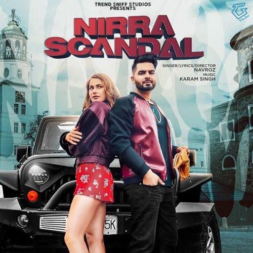 Nirra Scandal Navroz Mp3 Song Download
