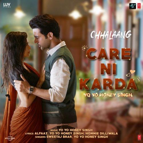 Care Ni Karda (Chhalaang) Yo Yo Honey Singh, Sweetaj Brar Mp3 Song Download
