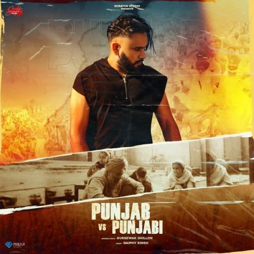 Punjab Vs Punjabi Gursewak Dhillon Mp3 Song Download