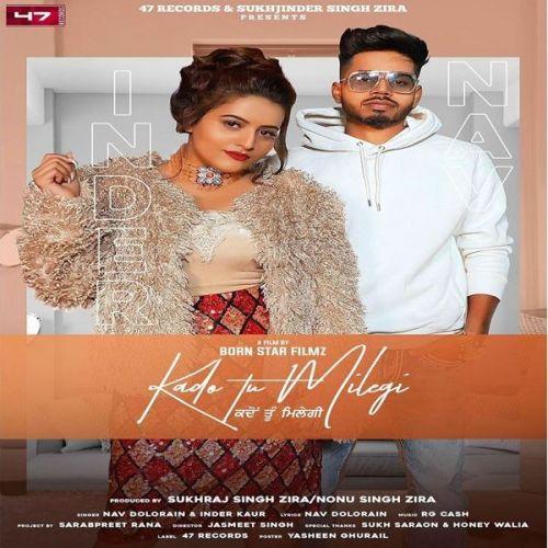 Kado Tu Milegi Inder Kaur, Nav Dolorain Mp3 Song Download
