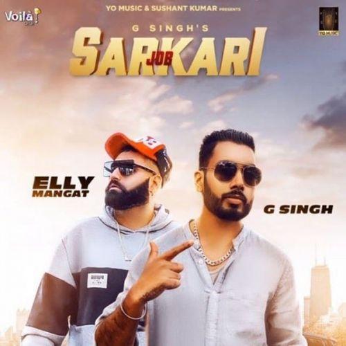 Job Sarkari (Original) G Singh, Elly Mangat Mp3 Song Download