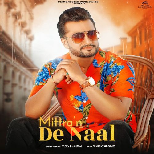 Mittran De Naal Vicky Dhaliwal Mp3 Song Download