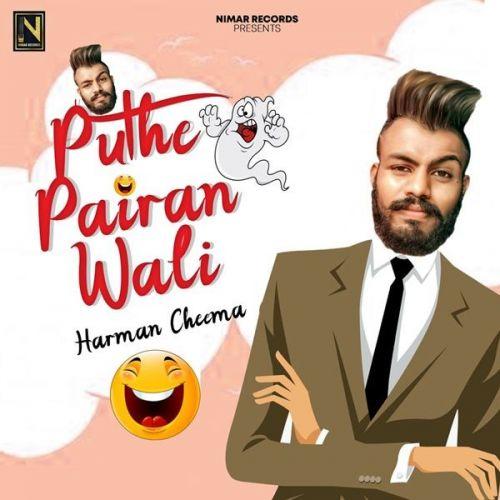 Puthe Pairan Wali Harman Cheema Mp3 Song Download