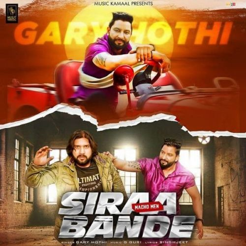 Siraa Bande (Macho Men) Garry Hothi Mp3 Song Download