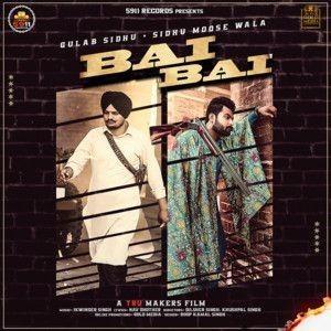 Bai Bai Gulab Sidhu, Sidhu Moose Wala Mp3 Song Download